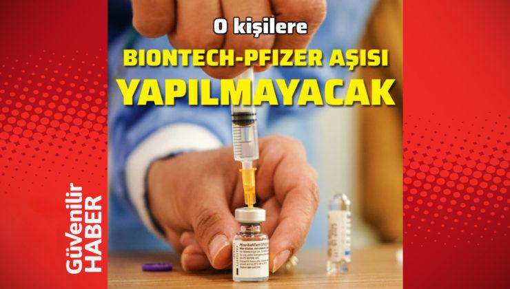 İşte o kişilere Pfizer-BioNTech aşısı yapılamayacak