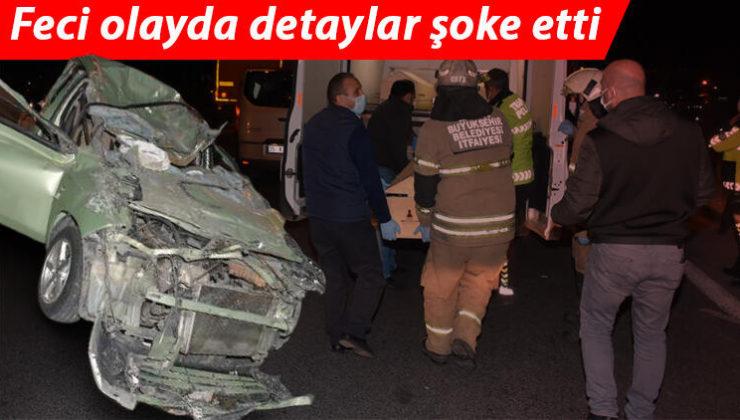 İzmir'deki dehşet verici kazaya yol açan bulundu!